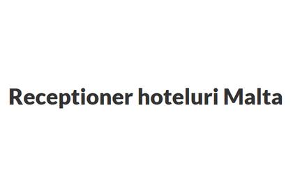Receptioner hoteluri Malta